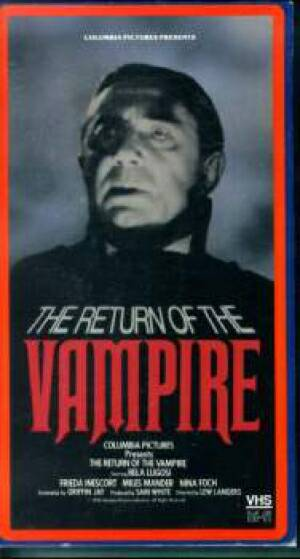 Возвращение вампира / The Return Of The Vampire (1944)