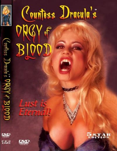 Кровавая оргия Графини Дракулы Countess  /  Dracula's Orgy of Blood (2004)