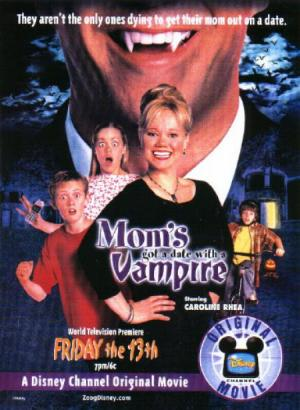 У мамы свидание с вампиром  (ТВ) / Mom's Got a Date with a Vampire (2000)